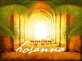 Palm Sunday, Yeshua Messiah Revealed