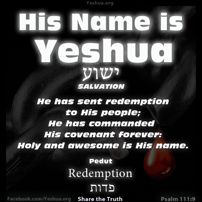 Yeshua and Pedut, or Redemption