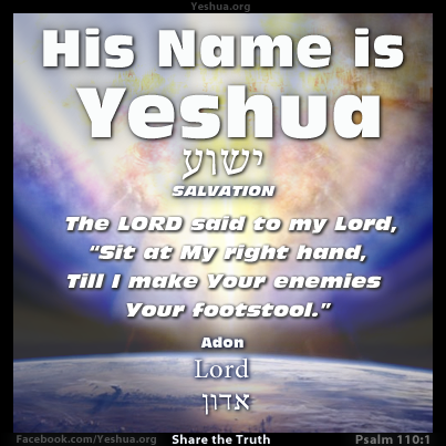Psalm 110 1 Adon Yeshuayeshua