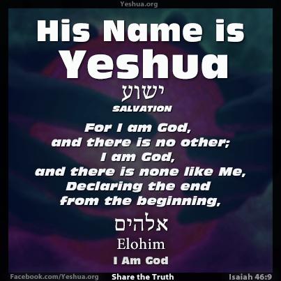 Yeshua : Isaiah 46:9 - I am God