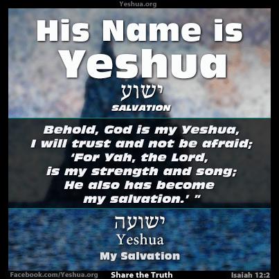 Isaiah 12:2 - God is my Yeshua