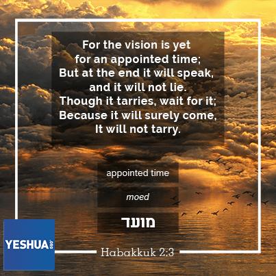 Yeshua - Habakkuk 2:3